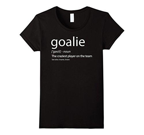Womens Goalie Gear Shirt Goalkeeper Definition TShirt Soccer Hockey Small Black