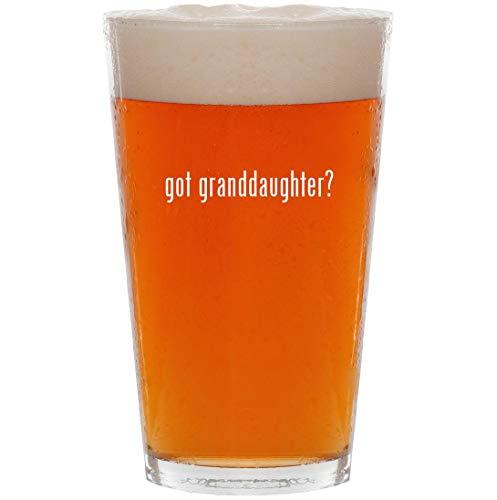 got granddaughter? - 16oz Pint Beer ()