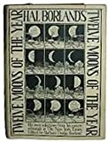 img - for Hal Borland's: Twelve Moons of the Year book / textbook / text book