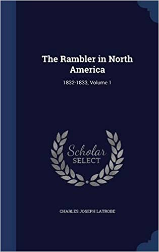 Book The Rambler in North America: 1832-1833, Volume 1