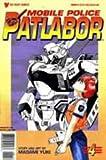 Mobile Police Patlabor Part 1, Edition# 4