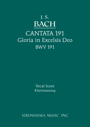 Cantata No. 191: Gloria in Excelsis Deo, BWV 191: Vocal score