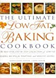 Ultimate Low Fat Baking Cookbook, Linda Fraser, 1840380616
