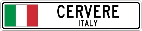 Custom Street SignCERVERE, ITALY - Italy Flag City Sign - 3x18 Inches Aluminum Metal Sign