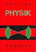 Physik, Bd.2/1-3, Lehrbuch für Unterricht und Selbststudium