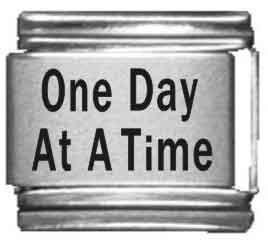 - One Day at a Time Laser Italian Charm