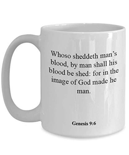Genesis 9 6 Coffee Mug/Cup - Inspirational Bible Verse/Psalm Gift: