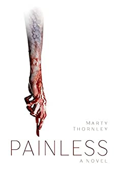 Painless by [Thornley, Marty]