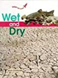 Wet and Dry, Jack Challoner, 0817243224