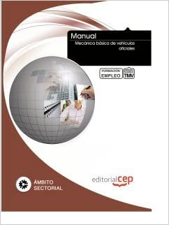 MANUAL MECANICA BASICA DE VEHICULOS OFICIALES FORMACION PARA EL EMPLE: 9788468129242: Amazon.com: Books