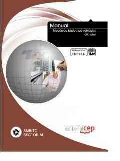 Descargar Libro Manual Mecánica Básica De Vehículos Oficiales. Formación Para El Empleo Icb Editores