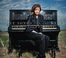 CD Love Songs For The King (Sarah Hart Pearsons Cd)