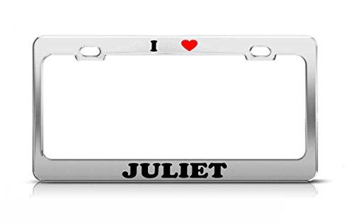 Juliet Frame Accessory - I HEART JULIET Boy Girl Name Love Metal Auto License Plate Frame Tag Holder