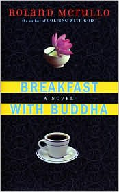 Breakfast with Buddha 1st (first) edition…
