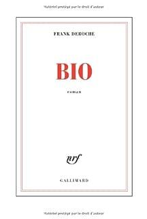 Bio : roman, Deroche, Franck