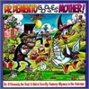 Dr Demento Gooses Mother -