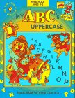 My 's: Uppercase/Stickers (Learn Today for Tomorrow Preschool Workbook)