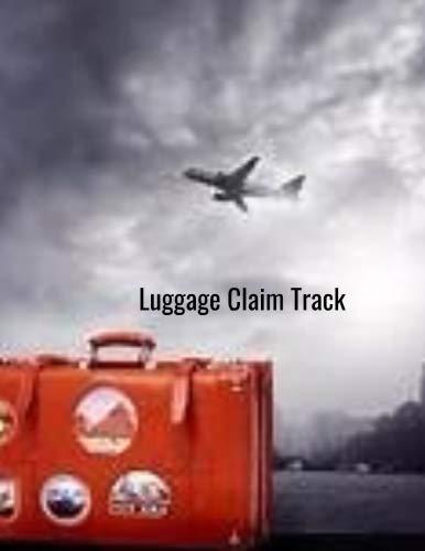 Luggage Tracker: Baggage Claim Book