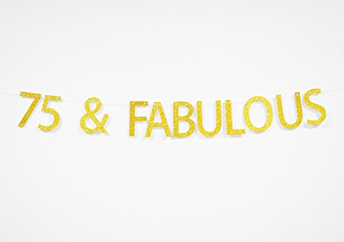75 And Fabulous Gold Glitter Hanging Sign Banner- 75th Birthday,Anniversary Party Supplies, Ideas and Decorations