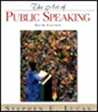 The Art of Public Speaking, Stephen E. Lucas, 0070390649