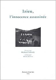 Izieu, l'innocence assassinée par Richard Schitly