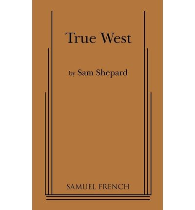 sam shepard true west essay True west by sam shepard essay example - studentshare if that sounds contradictory, you're on to one aspect of shepard's winning genius the ability to make you.