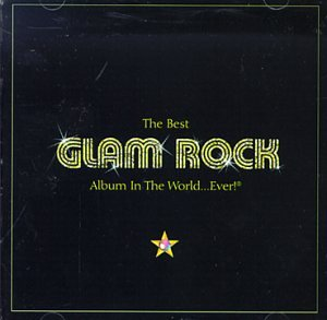 Best Glam Rock Album in the World Ever