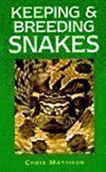 Keeping and Breeding Snakes
