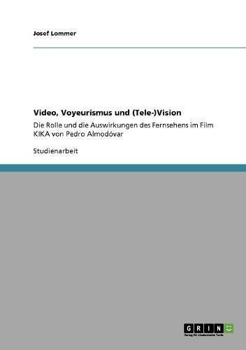 Read Online Video, Voyeurismus und (Tele-)Vision (German Edition) ebook