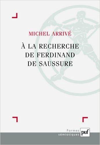 Lire A la recherche de Ferdinand Saussure pdf