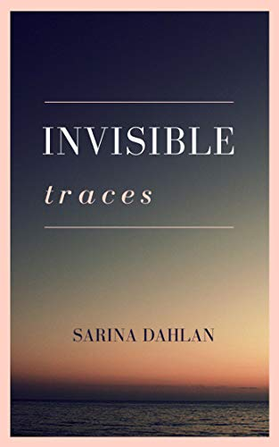 Invisible Traces: A short story
