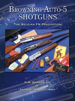 Browning Auto-5 Shotguns, The Belgian FN Production - Revised, Second Edition