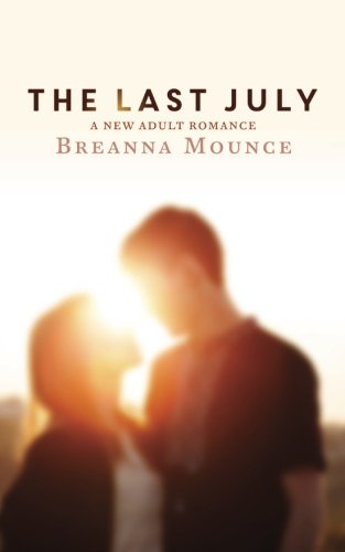 The Last July: A New Adult Romance PDF