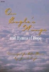 On Eagle's Wings and Hymns of Hope: And Hymns Of Hope (Sacred Piano)