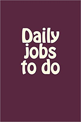 amazon com daily jobs to do list of thing to do and journal task