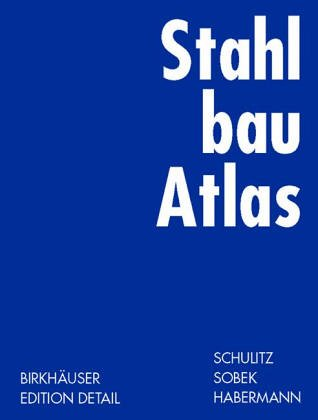 Stahlbau Atlas