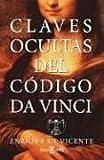 Claves Ocultas Del Codigo Da Vinci, Enrique De Vincente, 0307273792