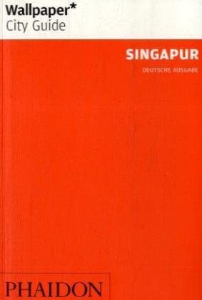 Singapur (Wallpaper* City Guides)