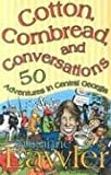 Cotton, Cornbread, and Conversations, Suzanne Lawler, 0865548730