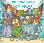 De Comprns Con Mama - Just Shopping with Mom, Golden Books Staff, 0307719723
