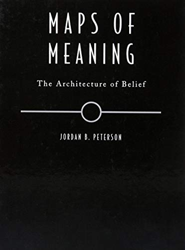 Maps of Meaning: The Architecture of Belief (Best Architecture Schools In America)