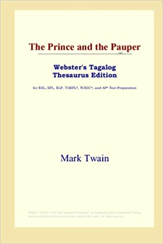 The Prince And The Pauper Webster S Tagalog Thesaurus Edition Twain Mark Amazon Com Books