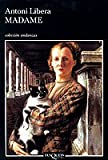 img - for Madame (Andanzas) (Spanish Edition) book / textbook / text book