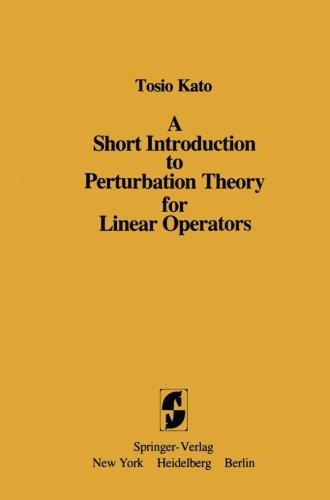 A Short Introduction To Perturbation Theory For Linear Operators [Pdf/ePub] eBook