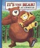 It's the Bear!, Jez Alborough, 1564028402