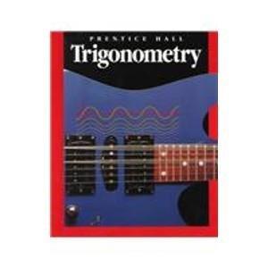 Trigonometry (Prentice Trigonometry Hall)