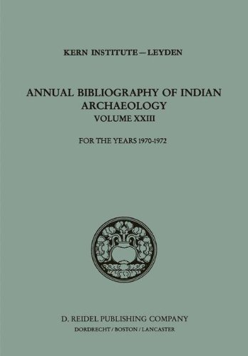 Annual Bibliography of Indian Archaeology: For the Years 1970–1972 (Annual Bibliography of Indian Archaelogy) by Springer