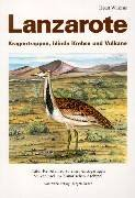 Lanzarote- Kragentrappen, Blinde Krebse und Vulkane