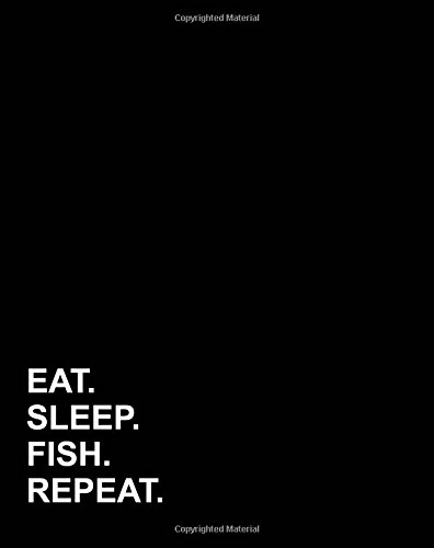 """Download Eat Sleep Fish Repeat: Dot Grid Notebook,  Bullet Grid Journal With Dotted Pages, Bullet Grid Notebook, Dotted Line Paper, 8""""x10"""", 160 pages (Volume 30) PDF"""