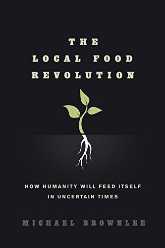 The State Food Revolution: How Humanity Will Feed Itself in Uncertain Times